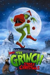 Nonton film How the Grinch Stole Christmas (2000)