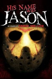 Nonton film His Name Was Jason: 30 Years of Friday the 13th (2010)