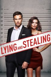 Nonton film Lying and Stealing (2019)