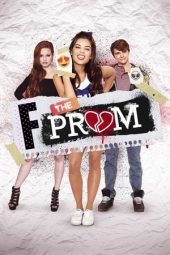 Nonton film F*&{81e12dd4bb0eea03aa3d134cb84b9c442e027c9bd29400b7b089d9cc09fc8a87} the Prom (2017)