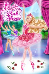 Nonton film Barbie in the Pink Shoes (2013)