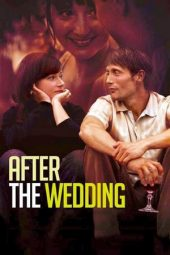 Nonton film After the Wedding (2006)