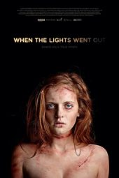 Nonton film When the Lights Went Out (2012)