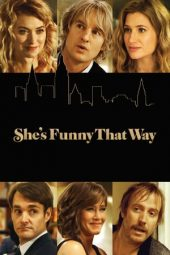 Nonton film She's Funny That Way (2014)