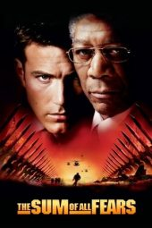 Nonton film The Sum of All Fears (2002)