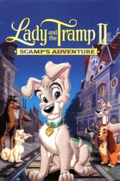 Nonton film Lady and the Tramp II: Scamp's Adventure (2001)