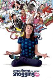 Nonton film Angus, Thongs and Perfect Snogging (2008)