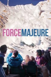 Nonton film Force Majeure (2014)