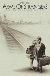 Nonton film Into the Arms of Strangers: Stories of the Kindertransport (2000)