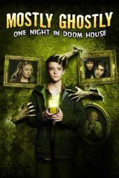Nonton film Mostly Ghostly 3: One Night in Doom House (2016)