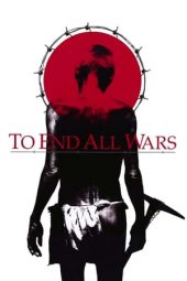 Nonton film To End All Wars (2001)