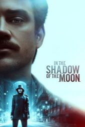 Nonton film In the Shadow of the Moon (2019)