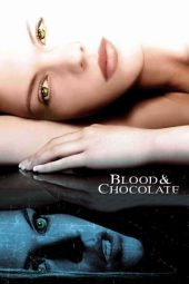 Nonton film Blood and Chocolate (2007)