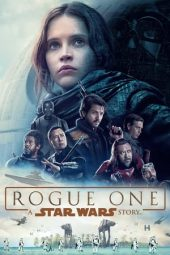Nonton film Rogue One: A Star Wars Story (2016)