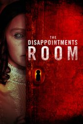 Nonton film The Disappointments Room (2016)
