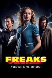Nonton film Freaks – You're One of Us (2020)