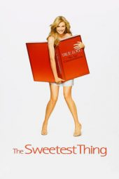 Nonton film The Sweetest Thing (2002)