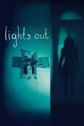 Nonton film Lights Out (2016)