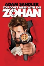 Nonton film You Don't Mess with the Zohan (2008)