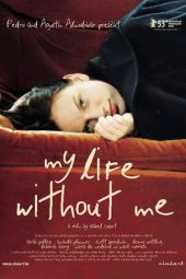 Nonton film My Life Without Me (2003)