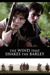 Nonton film The Wind That Shakes the Barley (2006)
