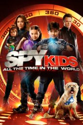 Nonton film Spy Kids: All the Time in the World (2011)