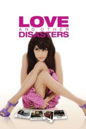 Nonton film Love and Other Disasters (2006)
