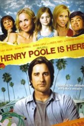 Nonton film Henry Poole Is Here (2008)