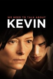 Nonton film We Need to Talk About Kevin (2011)
