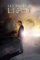 Nonton film Let There Be Light (2017)