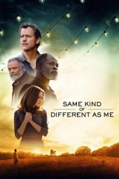 Nonton film Same Kind of Different as Me (2017)