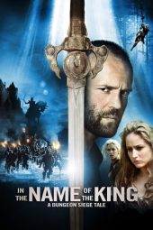 Nonton film In the Name of the King: A Dungeon Siege Tale (2007)