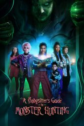 Nonton film A Babysitter's Guide to Monster Hunting (2020)
