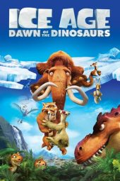 Nonton film Ice Age: Dawn of the Dinosaurs (2009)