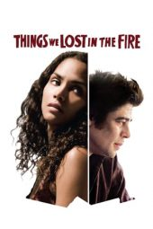 Nonton film Things We Lost in the Fire (2007)
