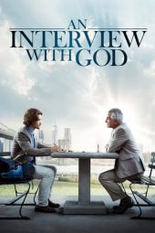 Nonton film An Interview with God (2018)