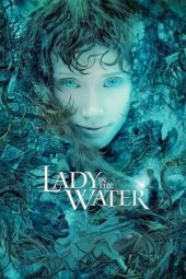 Nonton film Lady in the Water (2006)