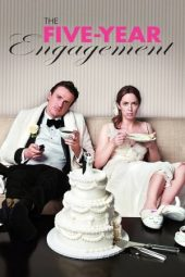 Nonton film The Five-Year Engagement (2012)