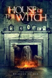 Nonton film House of the Witch (2017)