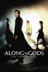 Nonton film Along with the Gods: The Two Worlds (2017)