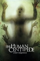 Nonton film The Human Centipede (First Sequence) (2009)