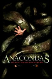 Nonton film Anacondas: The Hunt for the Blood Orchid (2004)