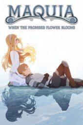 Nonton film Maquia: When the Promised Flower Blooms (2018)