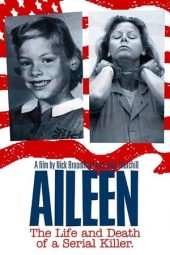 Nonton film Aileen: Life and Death of a Serial Killer (2003)