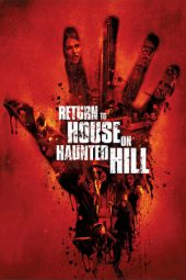 Nonton film Return to House on Haunted Hill (2007)