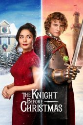 Nonton film The Knight Before Christmas (2019)