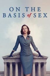 Nonton film On the Basis of Sex (2018)