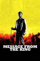 Nonton film Message from the King (2016)