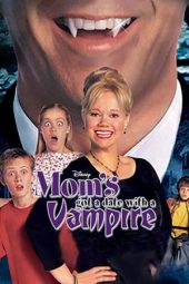 Nonton film Mom's Got a Date with a Vampire (2000)