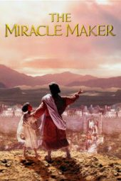 Nonton film The Miracle Maker (2000)